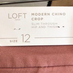 LOFT Pants - Loft outlet NWT modern crop chino size 12